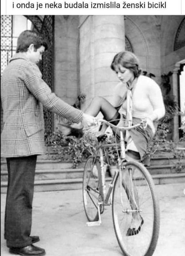 """And then some idiot invented """"girls bike"""""""