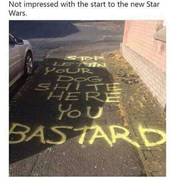 Still better than The Last Jedi.