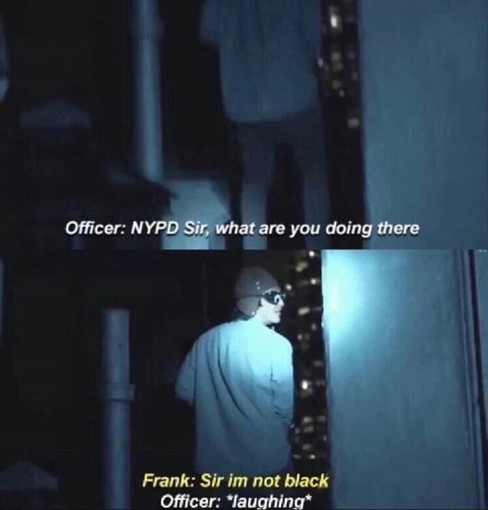 Man I miss frank 1