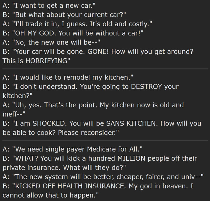 As someone living in a country with universal healthcare, this is what the discussion in the US sounds like.