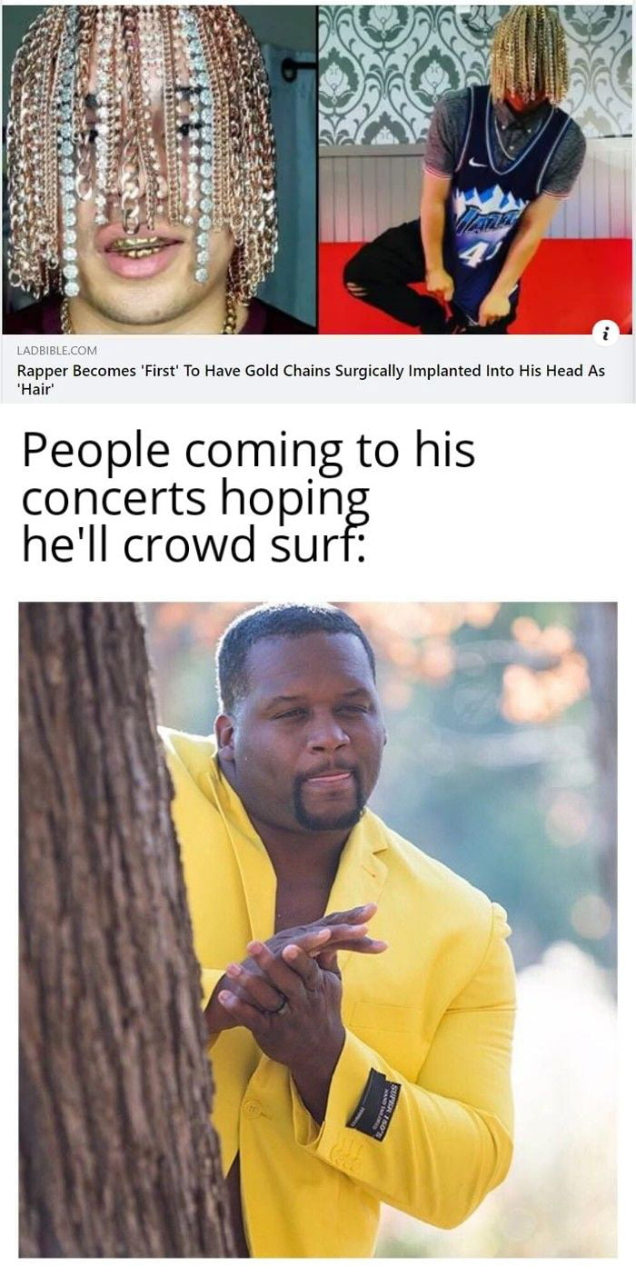 This fella better stay away from crowds