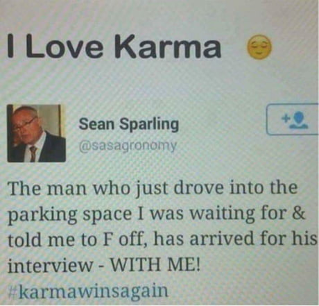 Karma is a b*atch