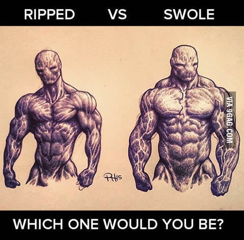 I would go for ripped ... if I wasn't a lazy motherf*cker! What would you choose?