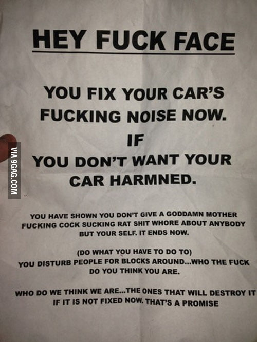 This guy installed a very loud straight pipe exhaust on his car a few weeks ago. He woke up to this on his windshield.