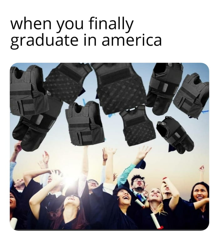 Yay, no school shootings from now