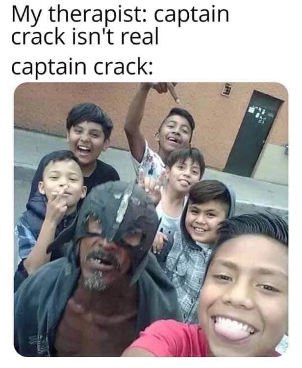 CAPTAIN CRACKHEAD!!!