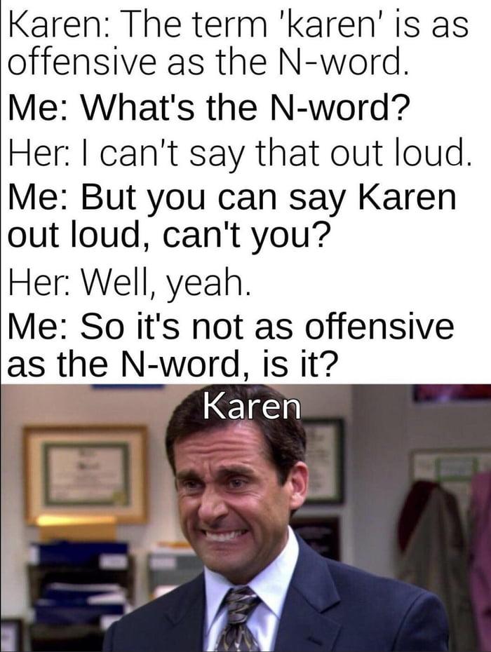 *KAREN RAGES*