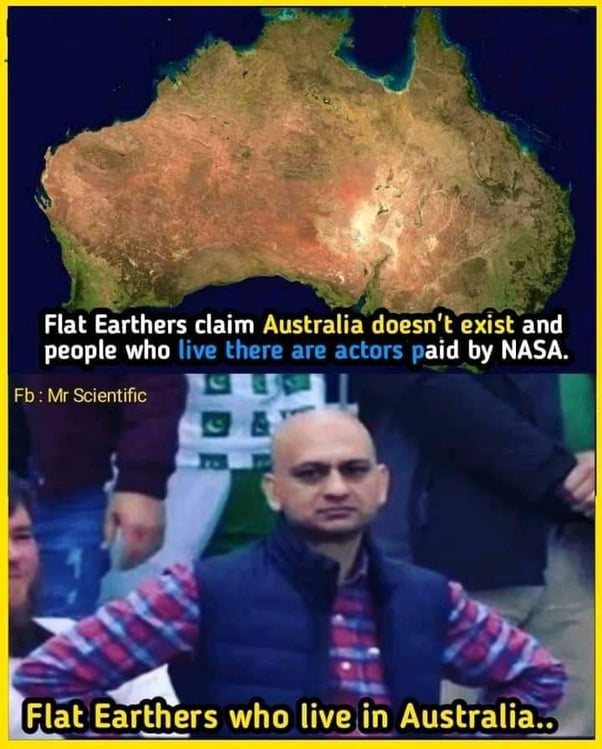 There are no flat earthers in australia now
