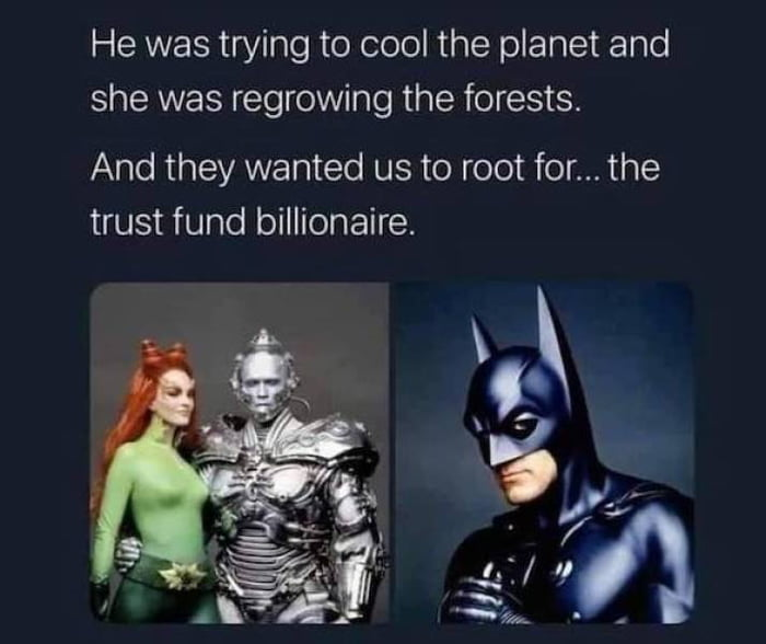 Climate Change or Batman? your choice