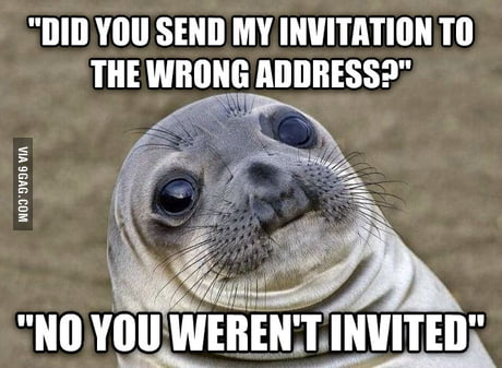 My friend invites my parents to his wedding but I did not receive an invitation.