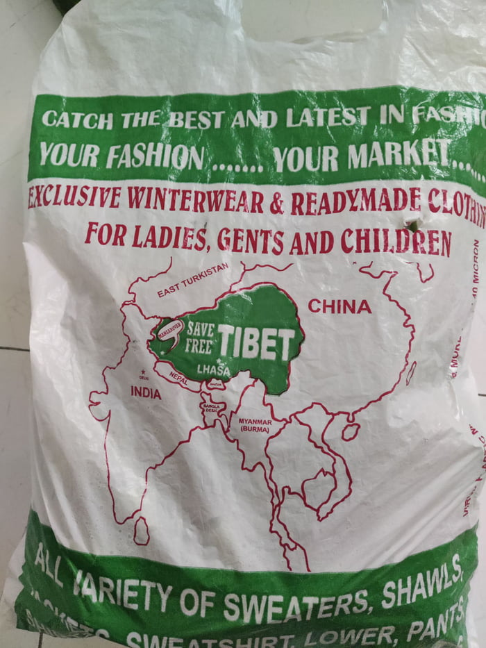 Every year Tibetian people come to India for selling winter wear. This is the carry bag they give to their customer for awareness against China