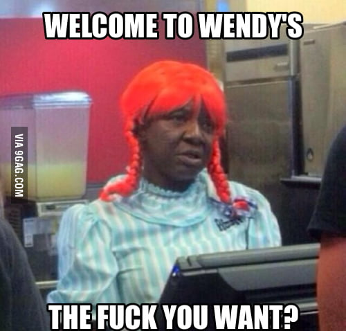 Welcome to Wendy's!