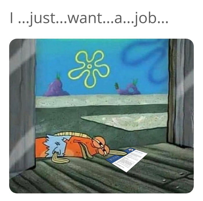 Jobseeking during pandemic be like
