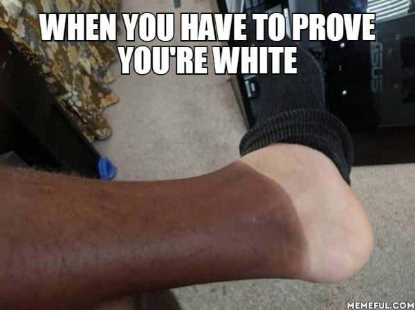 When you have to prove you're white.