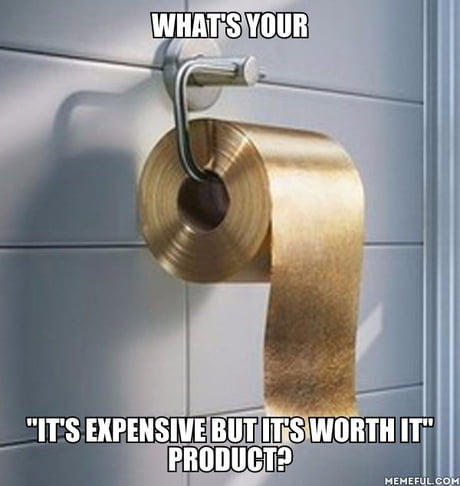 📌Toilet paper, totally worth it