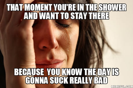 This Is One Of Those Days 9gag
