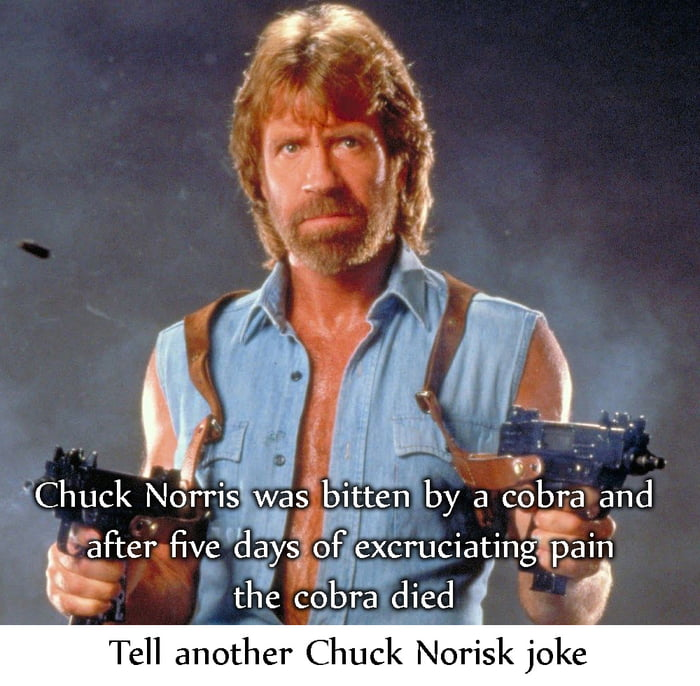 When Chuck Norris turned 18, his parents moved out.