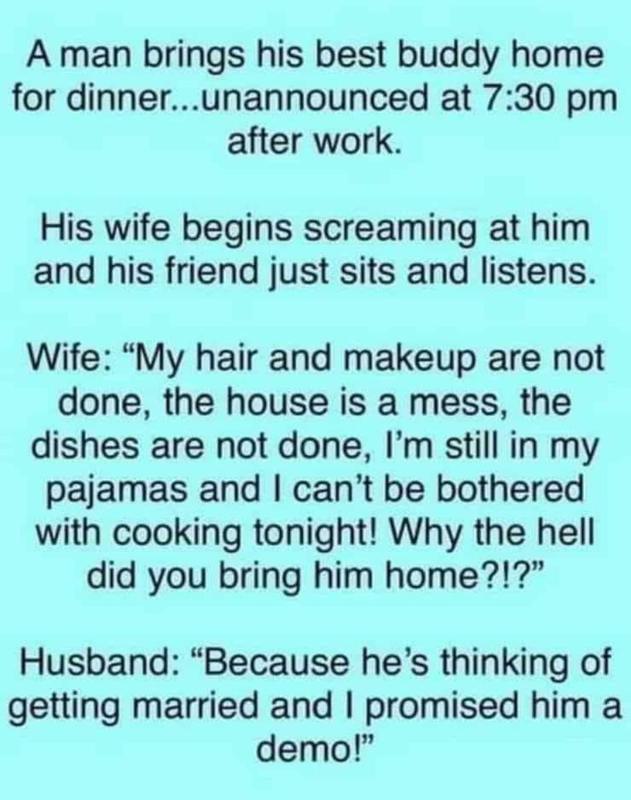 A man brings his best friend ....