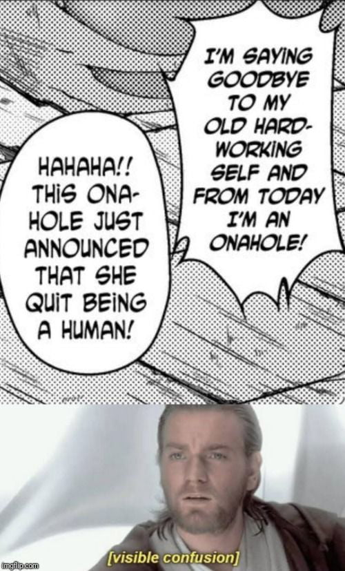 So this onahole rejects humanity..... (Sauce:189725)