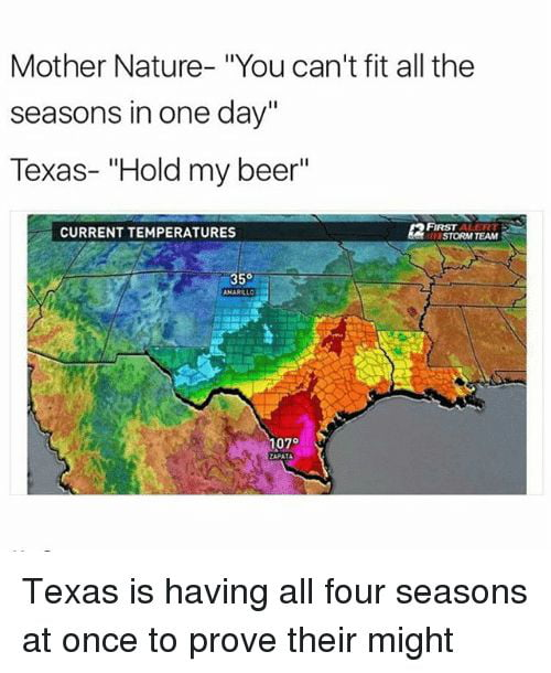 Texas and it's bipolar weather