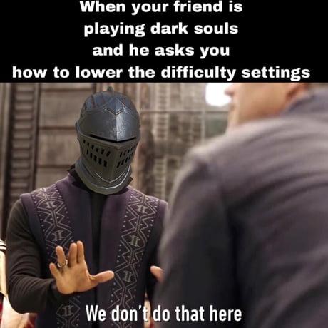 Dark Souls Git Gud - Meme Painted