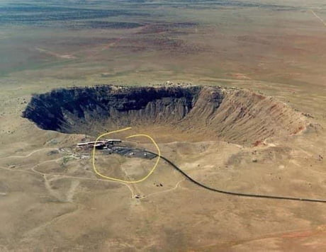 Asteroid crater in Arizona. Look how close it came to hitting the visitors centre! 1