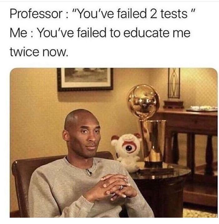 It's the professor's fault