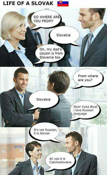 I'm always Russian to them...