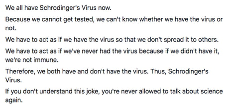 We all have Schrodinger's Virus now