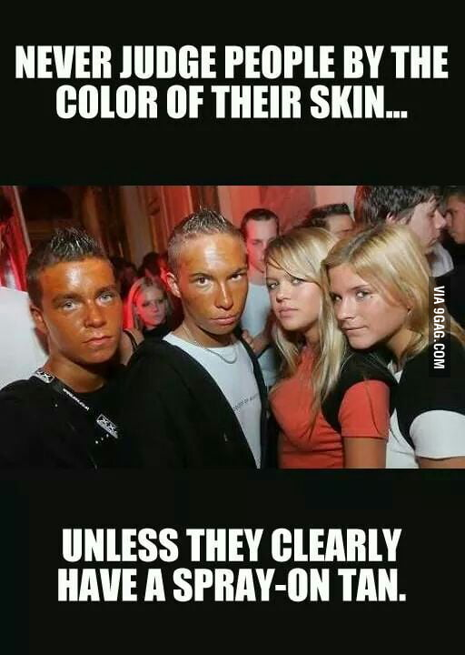 Never judge people by the color of their skin